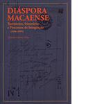 Diáspora Macaense: territórios, itinerários e processos de integração (1936-1995)