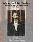 Manuel da Silva Mendes: Memória e Pensamento