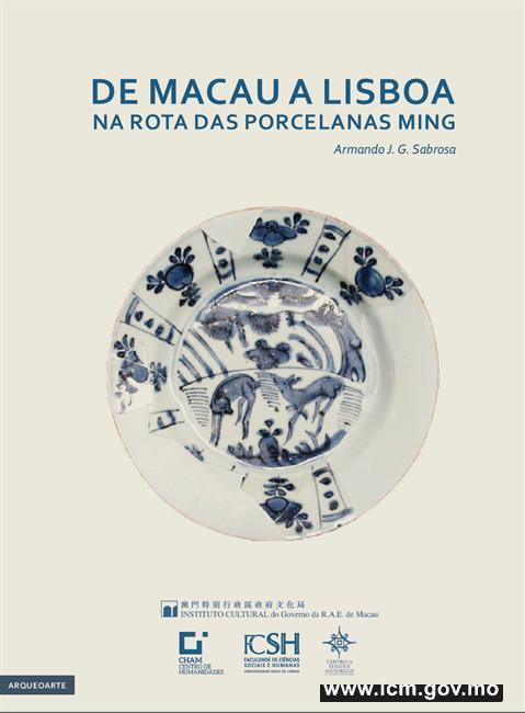 De Macau a Lisboa: Na Rota das Porcelanas Ming